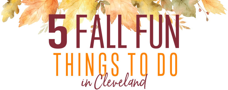 5 Fall Fun Things To Do in Cleveland